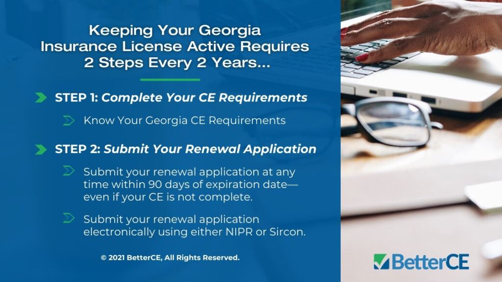Callout 1- Title: Keeping Your Georgia Insurance License Active Requires 2 steps every 2 years